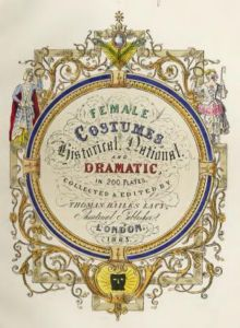 Classified Index To Two Hundred Female Costumes, Dramatic