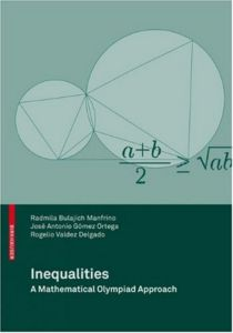 Inequalities: A Mathematical Olympiad Approach - Radmila