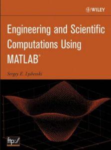 Engineering And Scientific Computations Using MATLAB