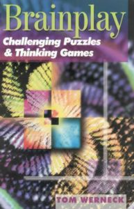 Brainplay: Challenging Puzzles & Thinking Games - Tom Werneck